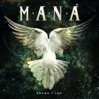 CD Maná   Drama y Luz 2011